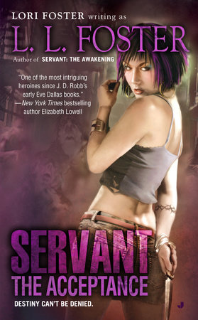 Servant: the Acceptance by L.L. Foster