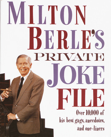 Milton Berle's Private Joke File by Milton Berle