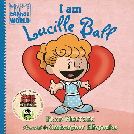 I am Lucille Ball by Brad Meltzer