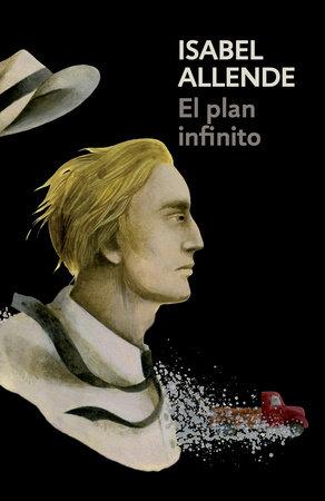 El plan infinito by Isabel Allende
