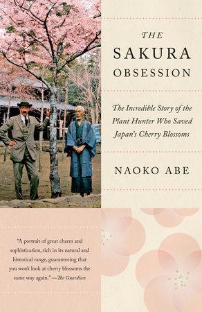 The Sakura Obsession by Naoko Abe