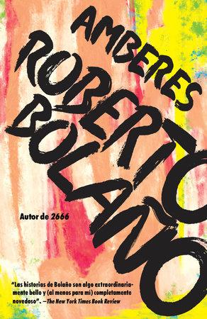 Amberes by Roberto Bolaño