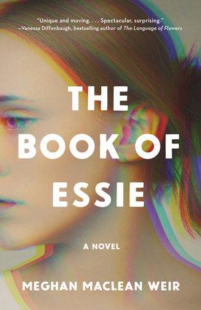 The Book of Essie by Meghan MacLean Weir