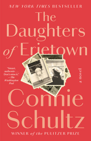 The Daughters of Erietown by Connie Schultz