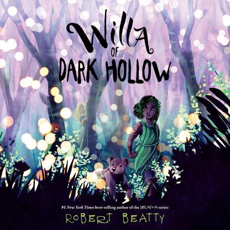Willa of Dark Hollow by Robert Beatty