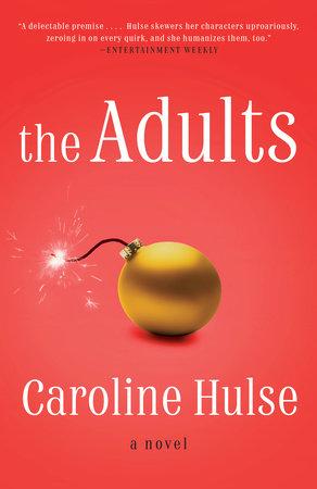The Adults by Caroline Hulse