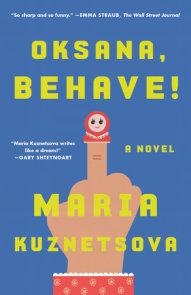 Oksana, Behave!