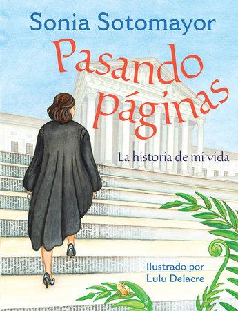Pasando páginas by Sonia Sotomayor