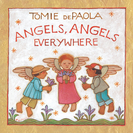 Angels, Angels Everywhere by Tomie dePaola