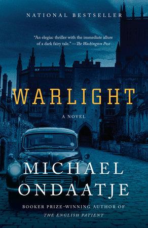 Warlight by Michael Ondaatje | PenguinRandomHouse com: Books