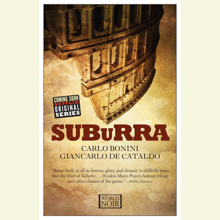 Suburra by Carlo Bonini and Giancarlo de Cataldo