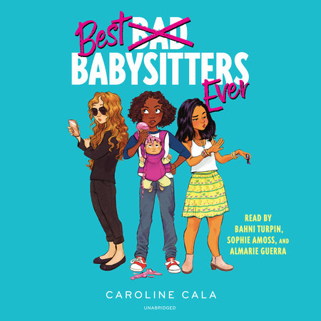 Best Babysitters Ever by Caroline Cala