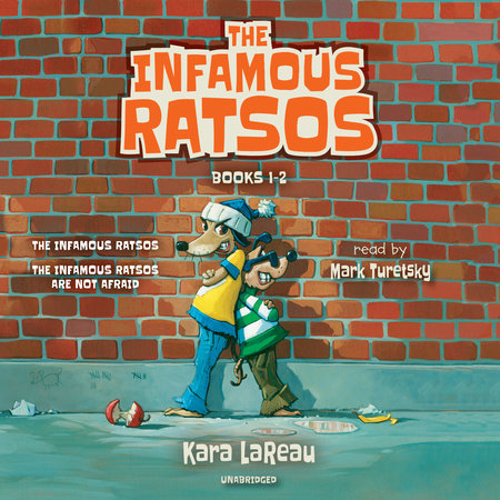 The Infamous Ratsos: Books 1-2 by Kara LaReau