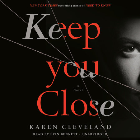 Keep You Close by Karen Cleveland