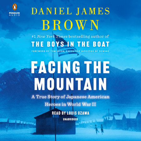 Facing the Mountain by Daniel James Brown