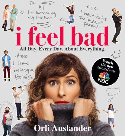 I Feel Bad by Orli Auslander