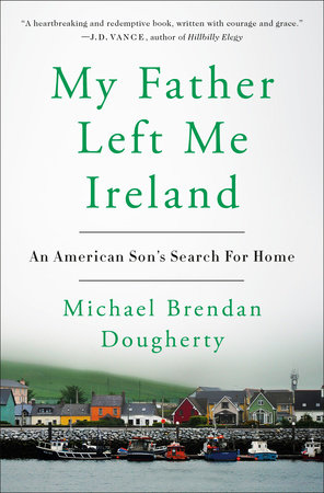 My Father Left Me Ireland Book Cover Picture