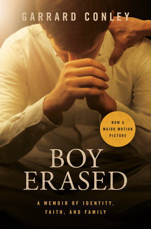 Boy Erased (Movie Tie-In) by Garrard Conley