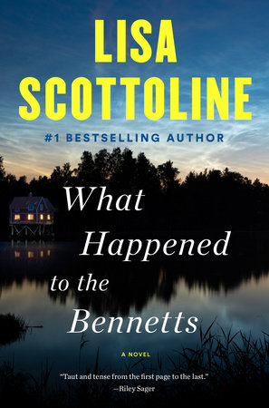What Happened to the Bennetts by Lisa Scottoline