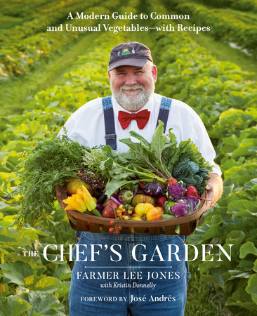 The Chef's Garden by FARMER LEE JONES