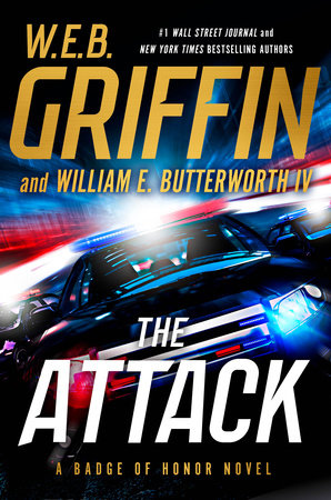 The Attack by W.E.B. Griffin and William E. Butterworth IV