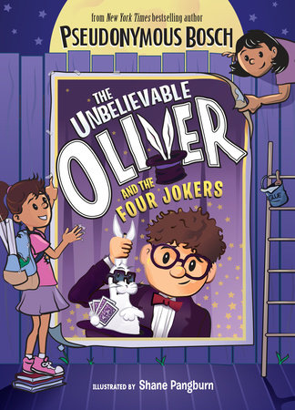 The Unbelievable Oliver and the Four Jokers by Pseudonymous Bosch
