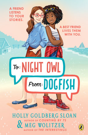 To Night Owl From Dogfish by Holly Goldberg Sloan and Meg Wolitzer