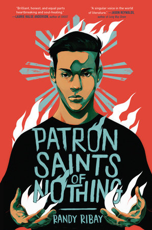 Patron Saints of Nothing by Randy Ribay: 9780525554929 |  PenguinRandomHouse.com: Books
