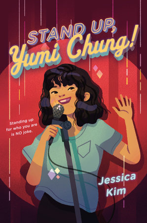 Stand Up, Yumi Chung! by Jessica Kim