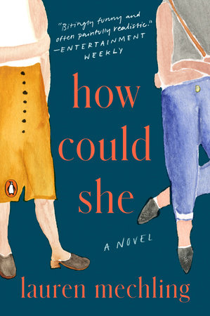 How Could She by Lauren Mechling | PenguinRandomHouse com: Books