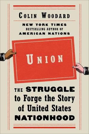 Union by Colin Woodard