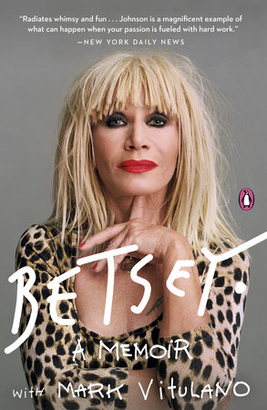 Betsey by Betsey Johnson and Mark Vitulano