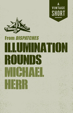 Illumination Rounds by Michael Herr