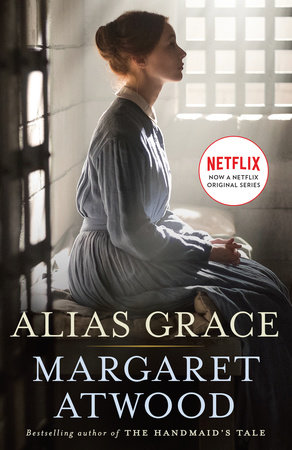 Alias Grace (Movie Tie-In Edition) by Margaret Atwood