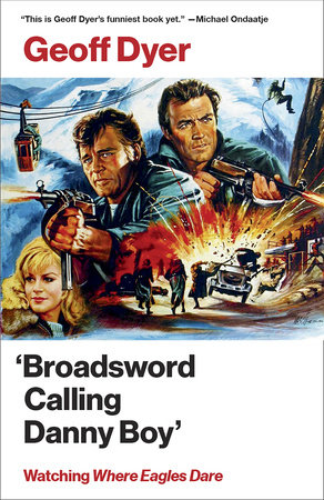 'Broadsword Calling Danny Boy' by Geoff Dyer