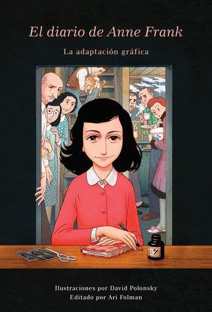 El Diario de Anne Frank (novela gráfica) by Anne Frank