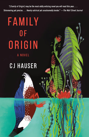 Family of Origin by CJ Hauser