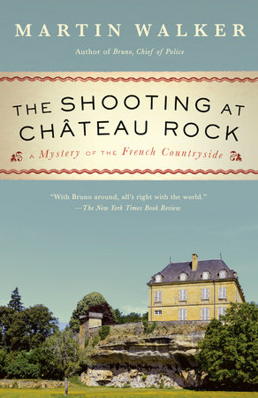 The Shooting at Chateau Rock by Martin Walker