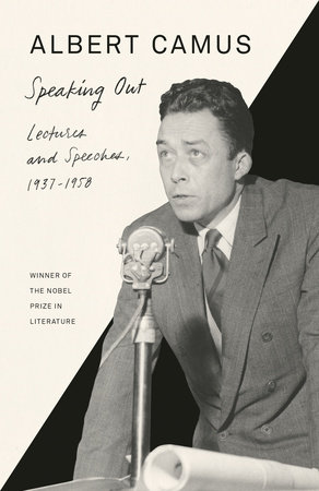 Speaking Out by Albert Camus