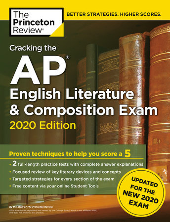 Cracking the AP English Literature & Composition Exam, 2020 Edition by The Princeton Review