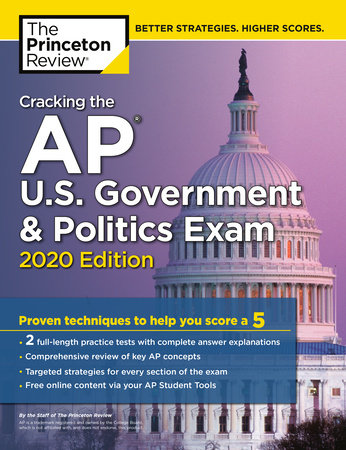 Cracking the AP U.S. Government & Politics Exam, 2020 Edition by The Princeton Review