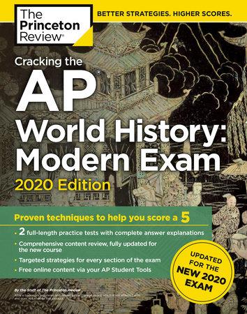 Cracking the AP World History: Modern Exam, 2020 Edition by The Princeton  Review | PenguinRandomHouse com: Books