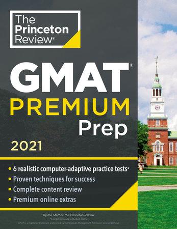 Princeton Review GMAT Premium Prep, 2021 by The Princeton Review