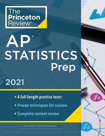 Princeton Review AP Statistics Prep, 2021 by The Princeton Review