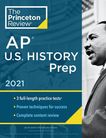 Princeton Review AP U.S. History Prep, 2021 by The Princeton Review