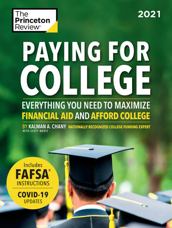 Paying for College, 2021 by The Princeton Review and Kalman Chany