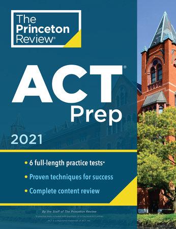 Princeton Review ACT Prep, 2021 by The Princeton Review