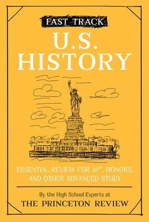 Fast Track: U.S. History by The Princeton Review