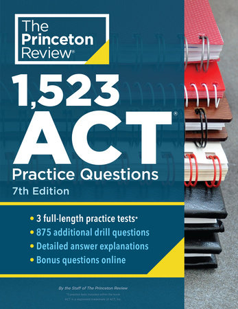 1,523 ACT Practice Questions, 7th Edition