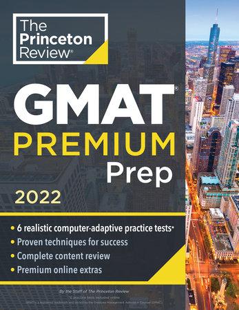 Princeton Review GMAT Premium Prep, 2022 by The Princeton Review
